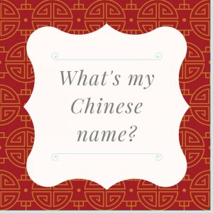 What's my Chinese name? I Can Help You Find Your Chinese Name